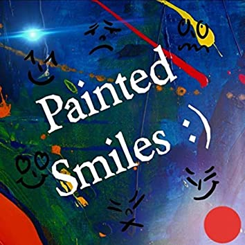 Painted Smiles (Deluxe Edition)