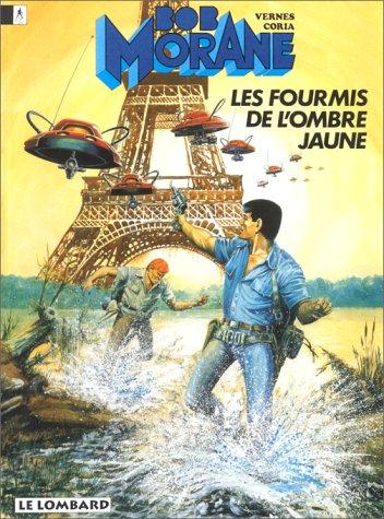 Bob Morane, tome 18 : Les Fourmis de l'Ombre Jaune