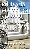 Eficiencia energética aplicada en chillers Tomo Nº5