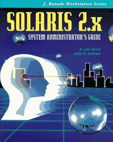 Solaris 2: System Administrator's Guide
