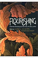 Flourishing: Positive Psychology and the Life Well-lived Hardcover