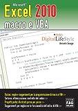 Microsoft Excel 2010 macro e VBA (Agli estremi dell'Occidente) (Italian Edition)