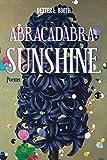 Abracadabra, Sunshine