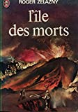L'île des morts 1973 - J'ai lu