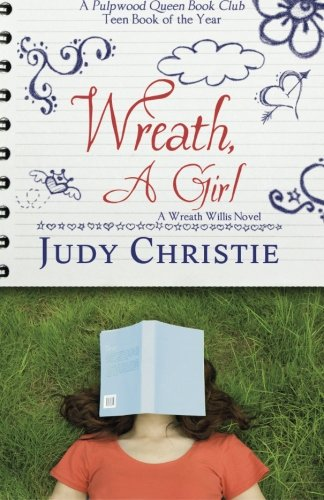 Wreath, a Girl (A Wreath Willis Novel)