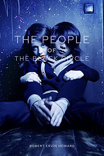 The People of The Black Circle: illustrated (English Edition)