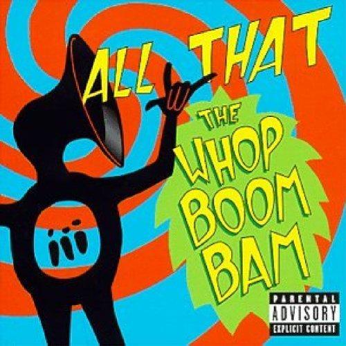 Whop Boom Bam