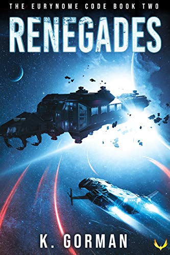 Renegades (The Eurynome Code Book 2)