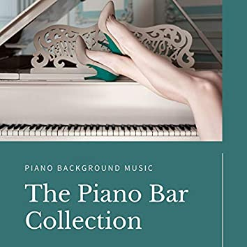 The Piano Bar Collection: Midnight Jazz Club Piano Background Music to Drink