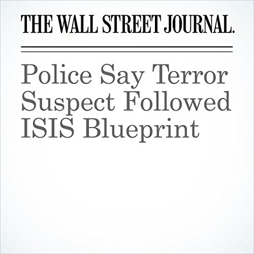 Police Say Terror Suspect Followed ISIS Blueprint (Unabridged) copertina