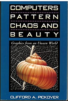 Paperback Computers, Pattern, Chaos and Beauty : Graphics from an Unseen World Book