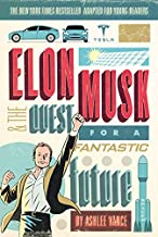 Elon Musk and the Quest for a Fantastic Future