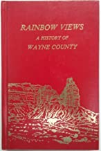 Rainbow Views - A History of Wayne County