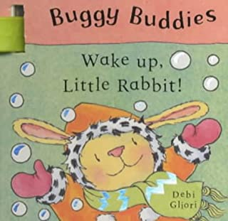 Buggy Buddies: Wake Up, Little Rabbit