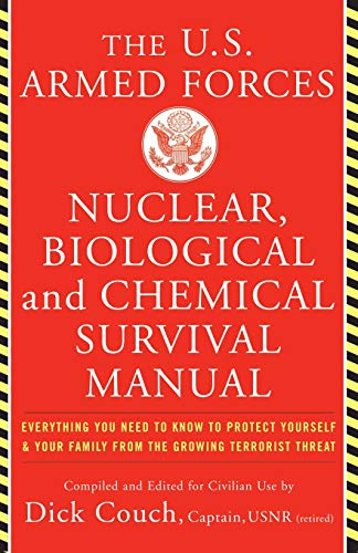 U.S. Armed Forces Nuclear, Biological And Chemical Survival Manual