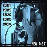 Robot Porno Background Music [Explicit]