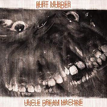Uncle Dream Machine