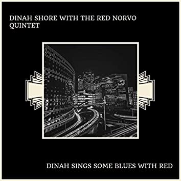 Dinah Sings Some Blues With Red