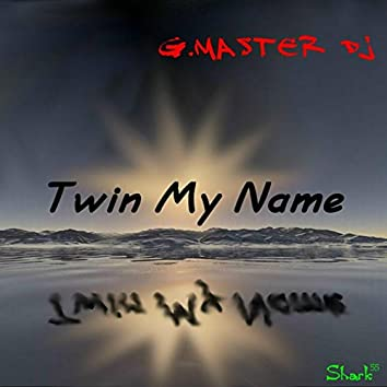 Twin My Name