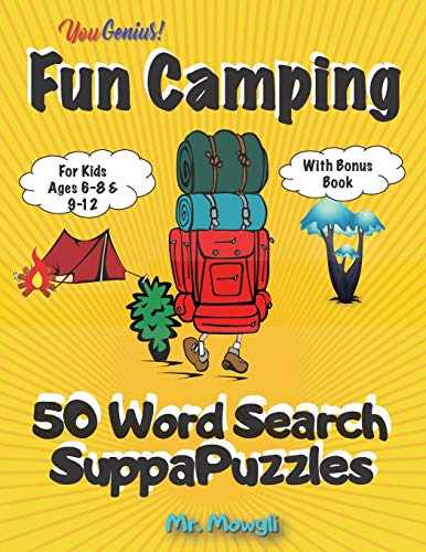 YouGenius Fun Camping 50 Word Search SuppaPuzzles: For Kids Ages 6-8 And 9-12 With Bonus Book: A SuppaBook For Children To Improve Vocabulary, ... Thrills - Fun Learning Activities For Kids