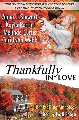 Thankfully in Love: A Thanksgiving Anthology by [Anna J. Stewart, Kayla Perrin, Melinda Curtis, Cari Lynn Webb]