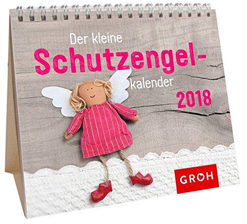 Der kleine Schutzengelkalender 2018: Mini-Monatskalender