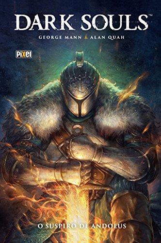 Dark Souls: O Suspiro de Andolus - HQ