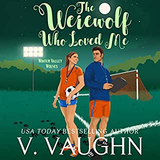 The Werewolf Who Loved Me audiobook cover art