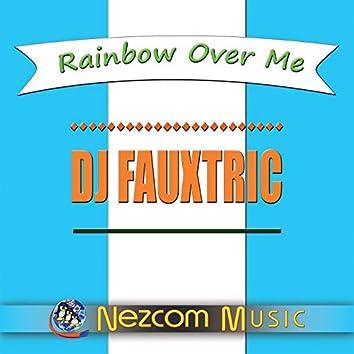 Rainbow over Me