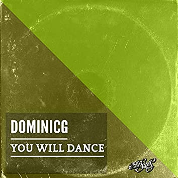 You Will Dance