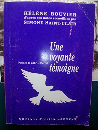Une Voyante Témoigne Hélène Bouvier Simone Saint Clair 2004 Gabriel Marcel