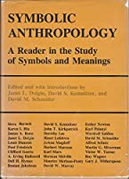 Symbolic Anthropology: A Reader in the Study of Symbols and Meanings