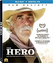 THE HERO starring Sam Elliott and Laura Prepon arrives on Blu-ray and DVD Sept. 19 from Lionsgate