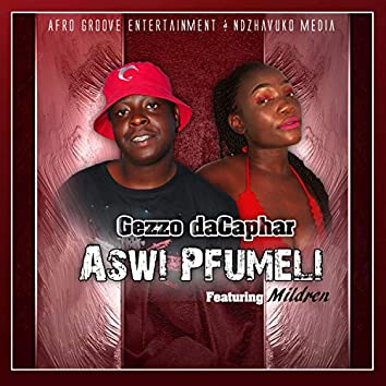 Aswi pfumeli (feat. Mildren)