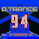 D.Trance 94 (INCL.d-Techno 51) [Import]...