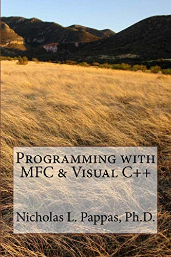 Programming with MFC & Visual C++ (Computer Science Design Series, Band 1)