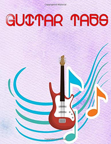 Guitar Tabs: Perfect Guitar Tabs100 Pages Size 8.5x11 Inches Matte Cover Design White Paper Sheet ~ Play - Tabs # Blank Standard Print.