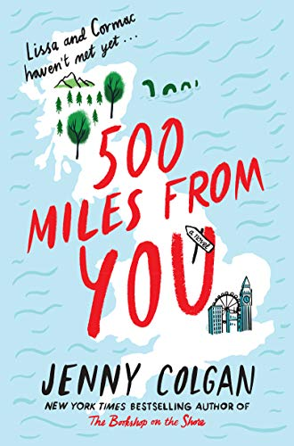500 Miles from You: A Novel