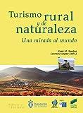 Turismo rural y de naturaleza. Una mirada al mundo: 15