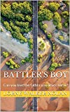 Battler's Boy: Can you love the father you never knew? (Engl