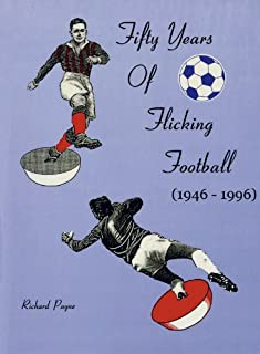 Fifty Years of Flicking Football: 1946-1996