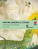 Valores sociales y cívicos. 5 Primaria. Savia. Madrid