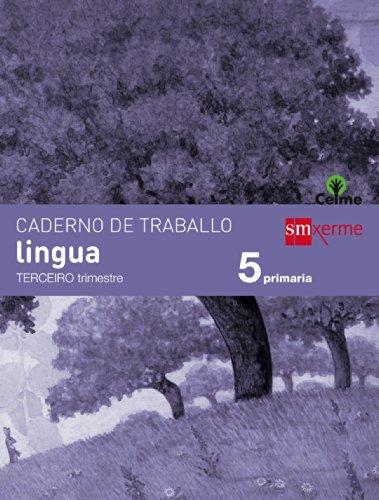 Caderno de lingua. 5 Primaria, 3 Trimestre. Celme - 9788498544343