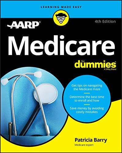 Compare Textbook Prices for Medicare For Dummies 4 Edition ISBN 9781119689935 by Barry, Patricia