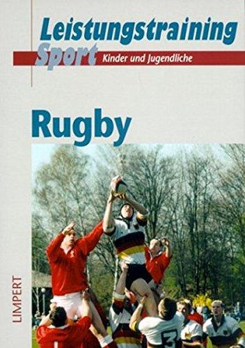 Rugby (Rahmentrainingskonzeption für Kinder und Jugendliche im Leistungssport)