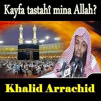 Kayfa Tastahî Mina Allah? (Quran)