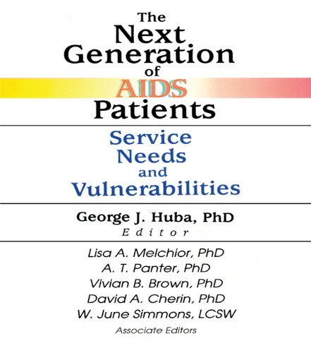 The Next Generation of AIDS Patients: Service Needs and