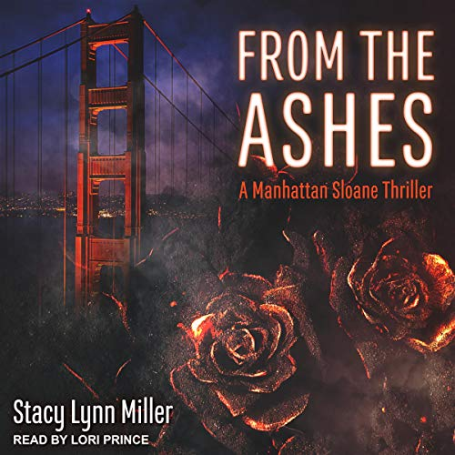 From the Ashes Audiobook By Stacy Lynn Miller cover art