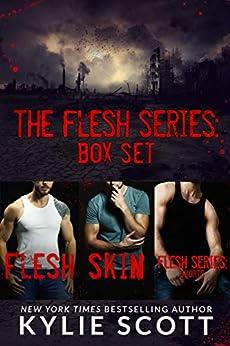 Flesh Series: The Complete Box Set (Flesh, Skin, Flesh Series: Shorts) by [Kylie Scott]
