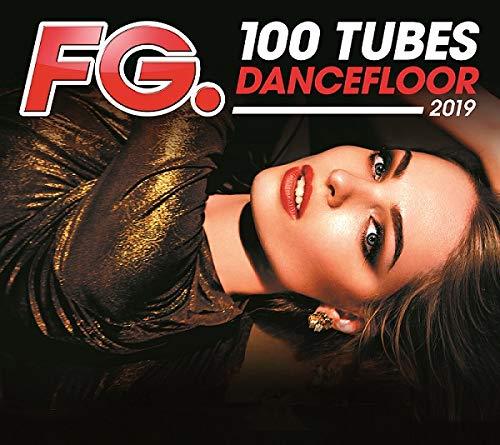 100 Tubes Dancefloor 2019 / Various Français